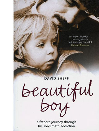 beautiful boy by david sheff Do yourself a favor and read beautiful boy before oct 12, when the film of the same name comes out this gut-punch of a book comes at addiction from the.